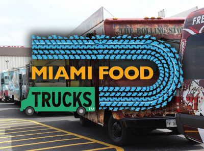 Miami Food Truck Events & History in South Florida