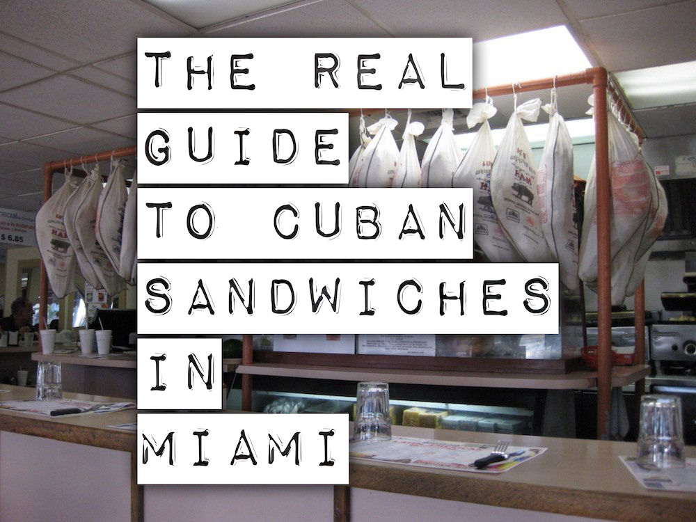 The Real Guide Cuban Sandwiches in Miami
