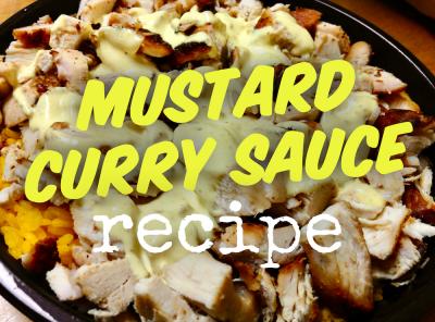 Chicken Kitchen's Mustard Curry Sauce Recipe