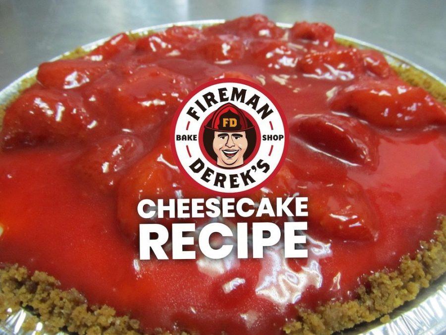 Fireman Derek's NY-style Cheesecake Recipe