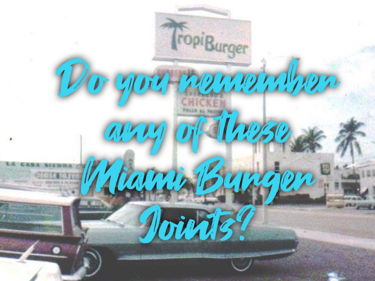 Do You Remember Any of These Miami Burger Joints?