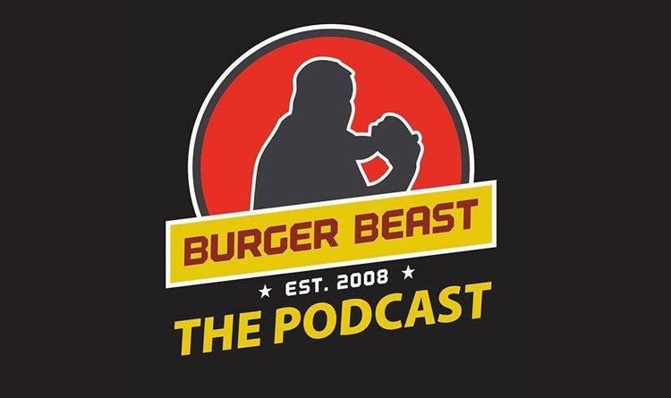 Burger Beast Podcast