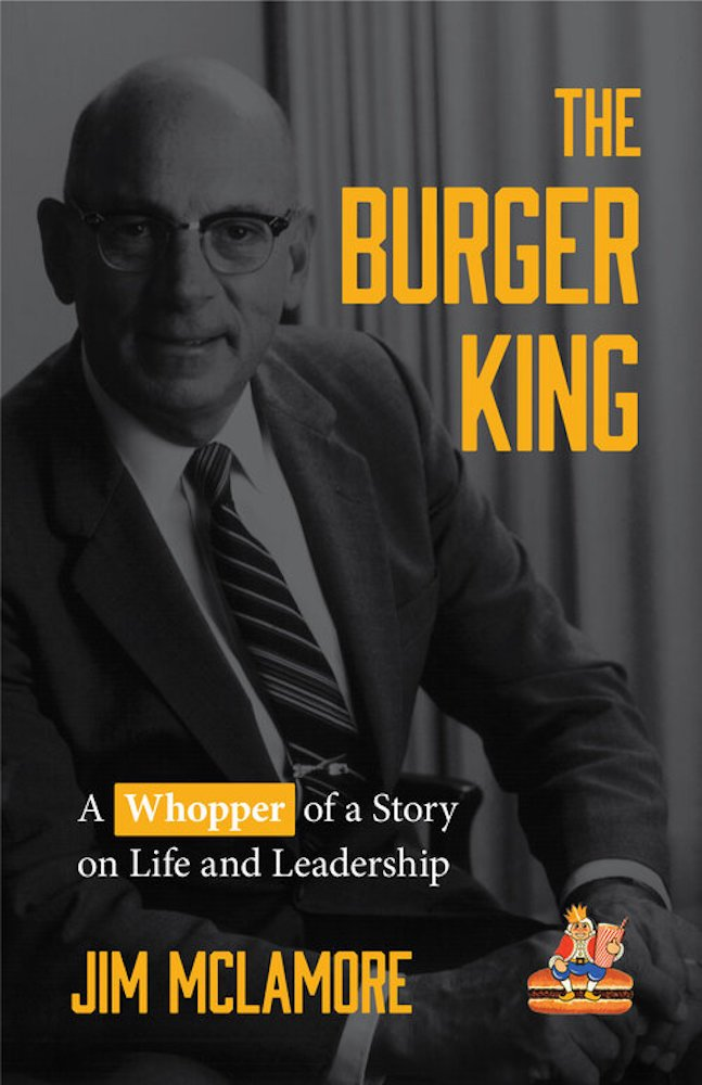 The Burger King book by Jim McLamore