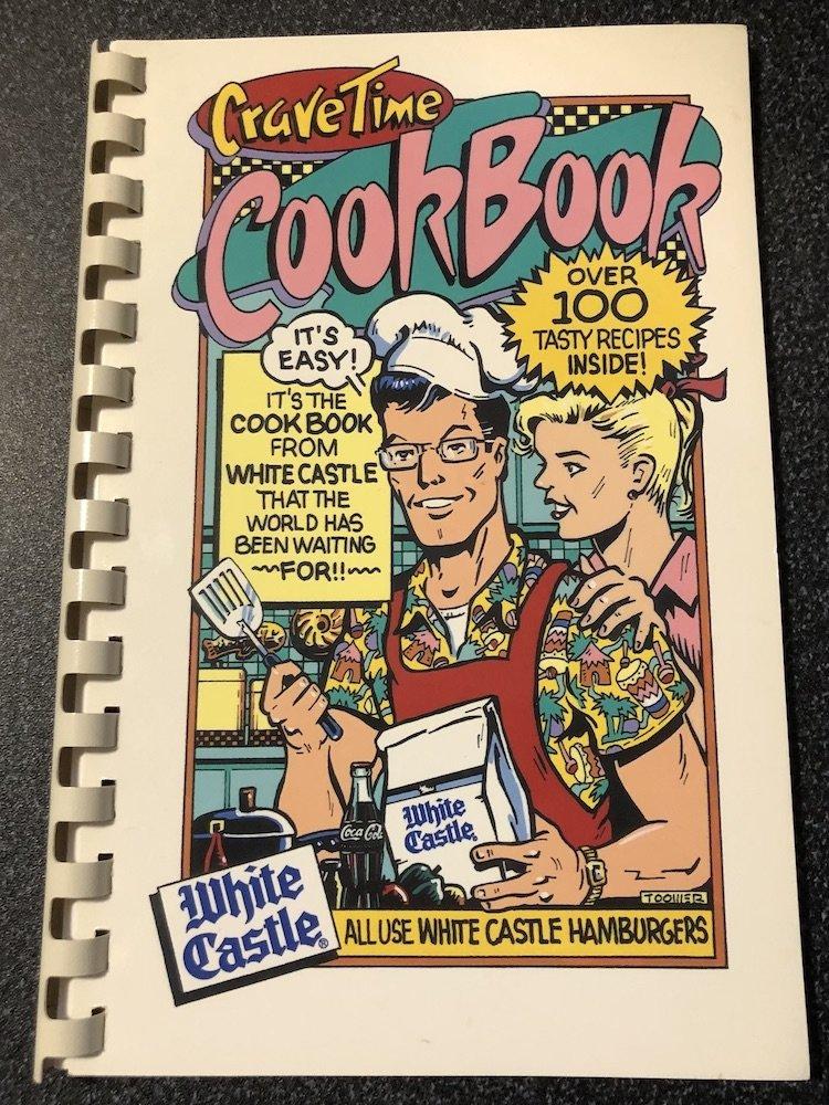 White Castle Crave Time Cookbook