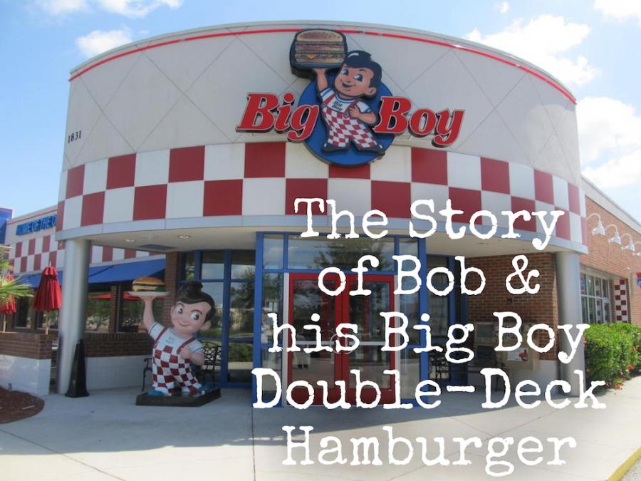 The Story of Bob's Big Boy