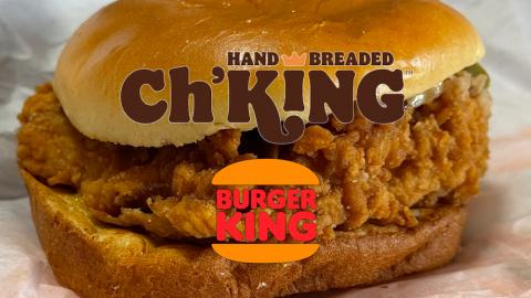 Burger King Hand-Breaded Ch'King Crispy Chicken Sandwich