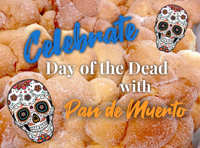 Celebrate Day of the Dead with Pan de Muerto