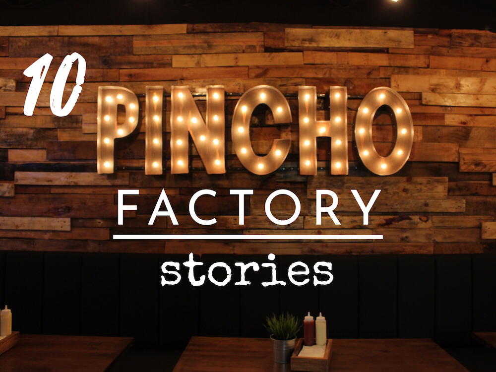 10 Years of PINCHO Factory