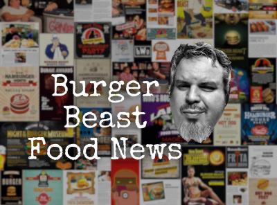 Burger Beast Food News – January 6th