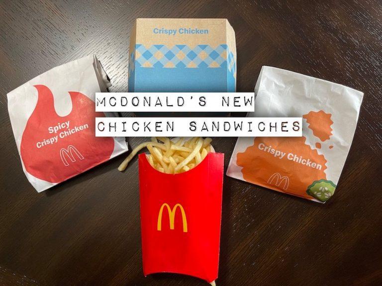 McDonald's has 3 New Crispy Chicken Sandwiches