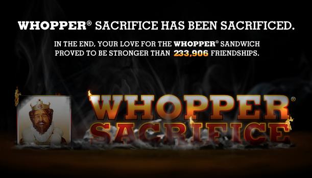 Whopper Sacrificed